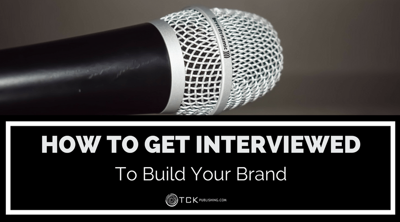 How to Get Interviewed to Build Your Brand