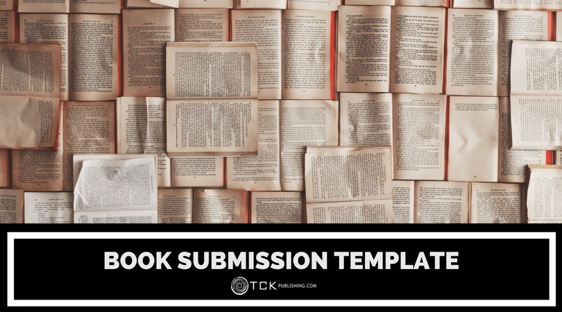 Book Submission Template: What to Include in Your Manuscript Submission File