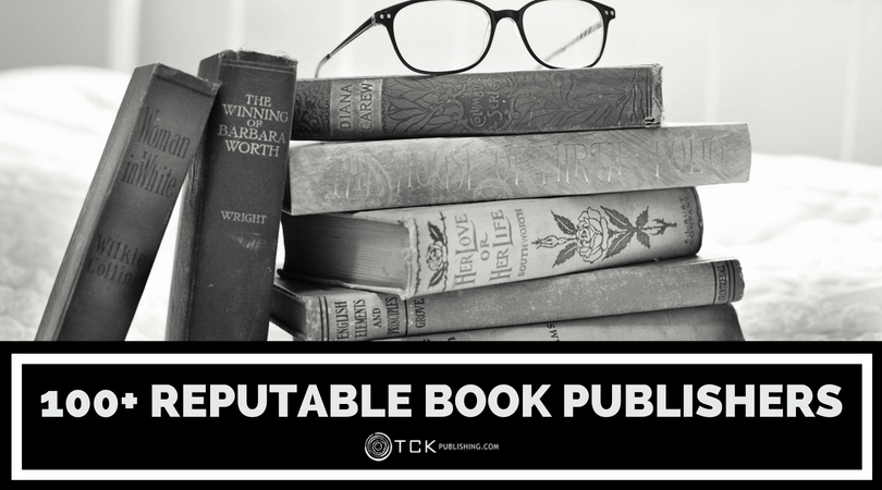 List of 100+ Reputable Book Publishing Companies