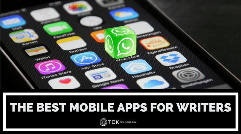 The Best Mobile Apps for Writers