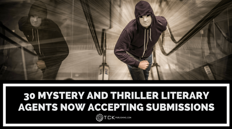 30 Mystery and Thriller Literary Agents Now Accepting Submissions image