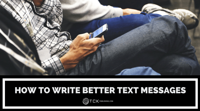 How to Write Better Text Messages