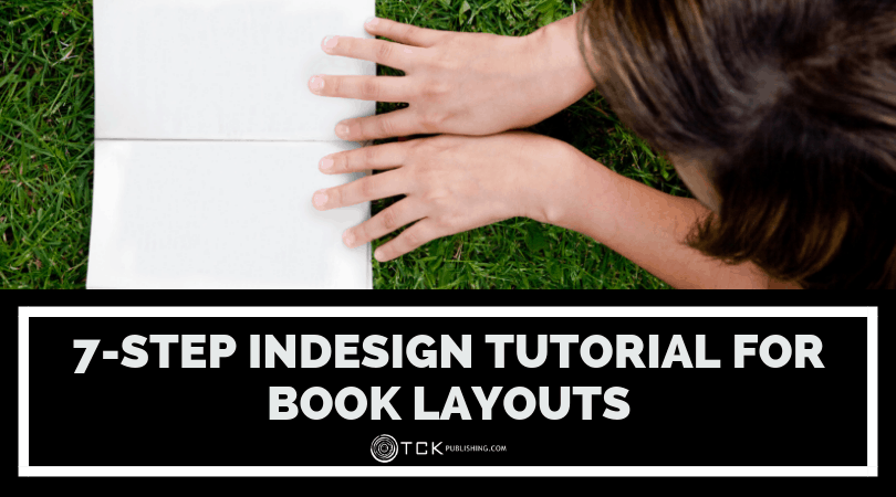7-Step InDesign Tutorial for Book Layouts