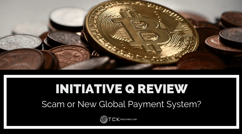 Initiative Q Review: Scam or New Global Payment System?