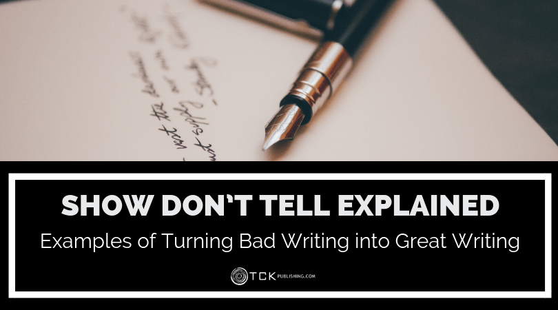 Show Don't Tell Explained: Examples of Turning Bad Writing into Great Writing image
