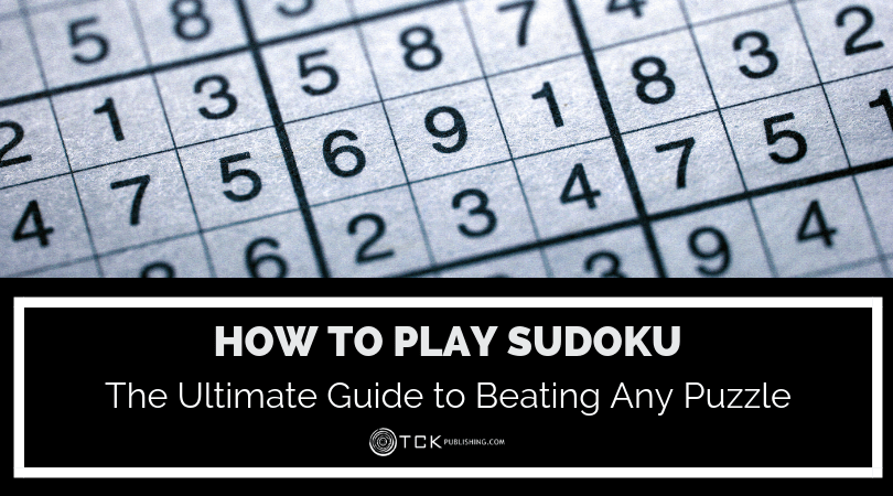 How To Play Sudoku: The Ultimate Guide to Beating Any Puzzle