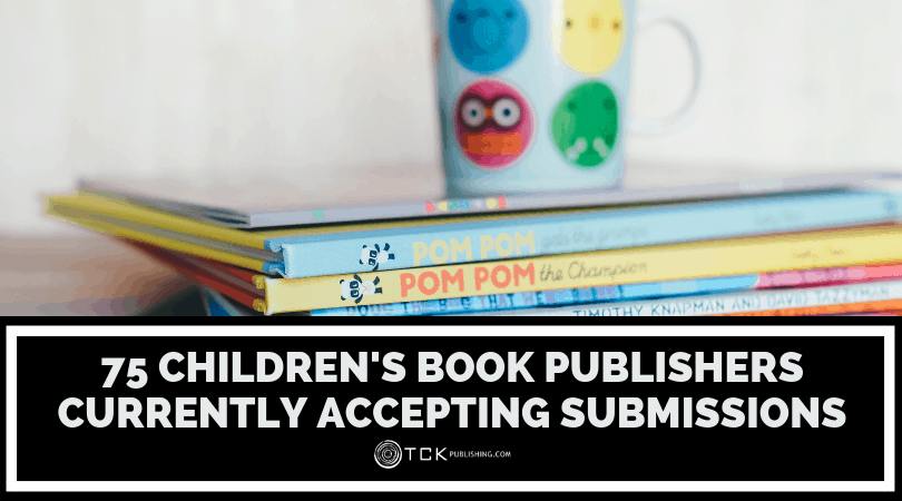 75 Children's Book Publishers Currently Accepting Submissions Image