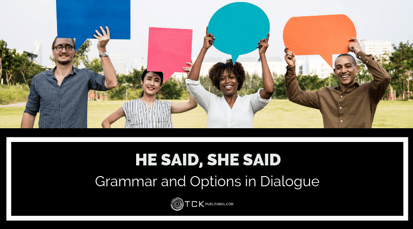 He Said, She Said: Grammar and Options in Dialogue