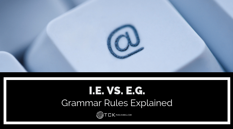 i.e. vs. e.g. Grammar Rules Explained image