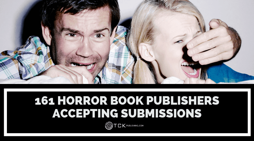 161 Horror Book Publishers Accepting Submissions