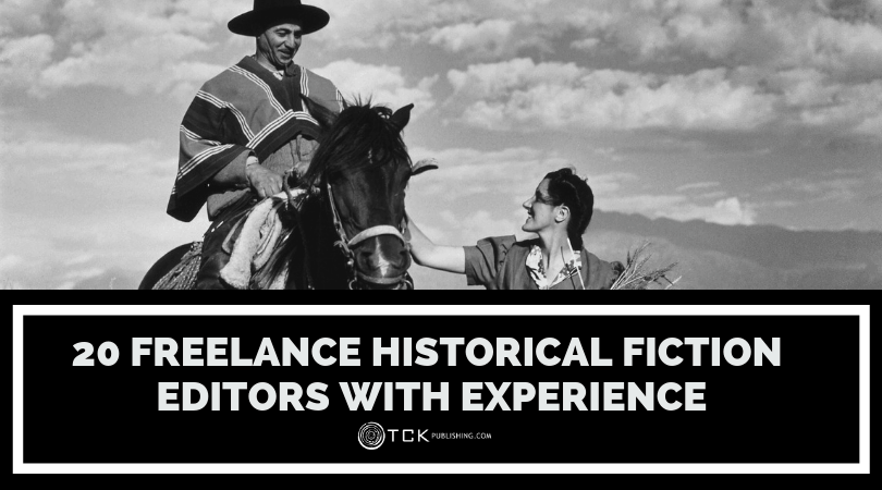 20 Freelance Historical Fiction Editors With Experience