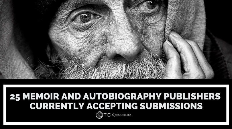 25 Memoir and Autobiography Publishers Currently Accepting Submissions