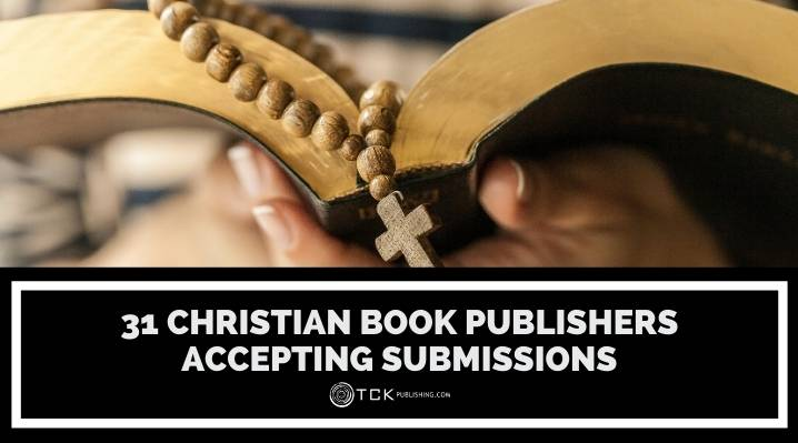 31 Christian Book Publishers Accepting Submissions