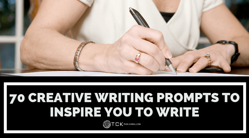 70 Creative Writing Prompts to Inspire You to Write