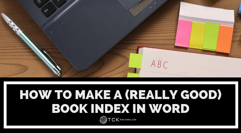 How to Make a (Really Good) Book Index in Word