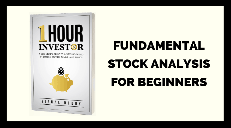Fundamental Stock Analysis (and More Financial Advice) for Beginners