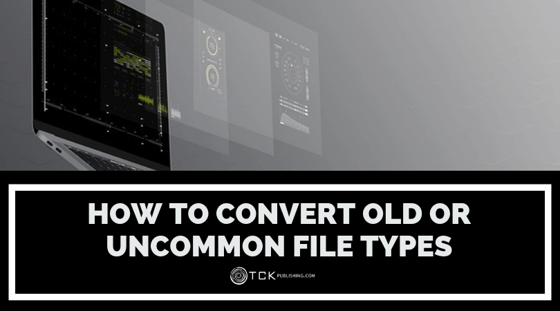How to Convert Old or Uncommon File Types image