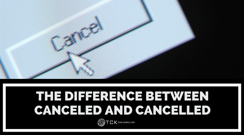 The Difference Between Canceled and Cancelled image