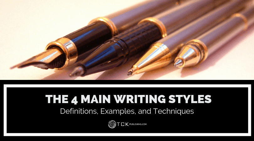 The 4 Main Writing Styles: Definitions, Examples, and Techniques