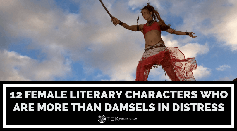 12 Female Literary Characters Who Are More Than Damsels in Distress