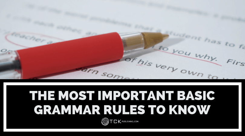 The Most Important Basic Grammar Rules to Know