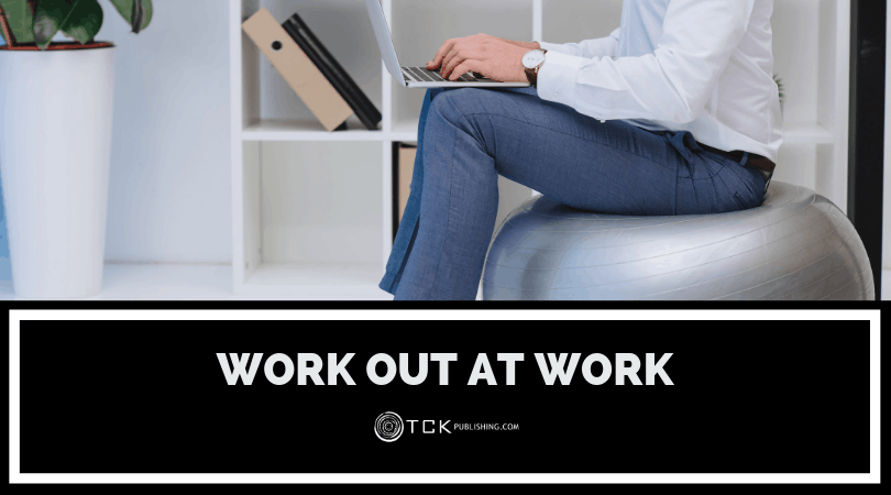 Work Out At Work: The Best Exercise Equipment for Your Desk