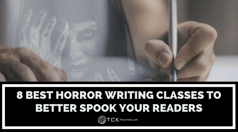 8 Best Horror Writing Classes to Better Spook Your Readers