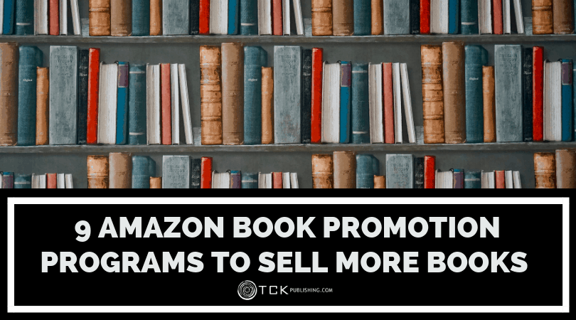 9 Amazon Book Promotion Programs That Can Help You Sell More Books Every Day Image