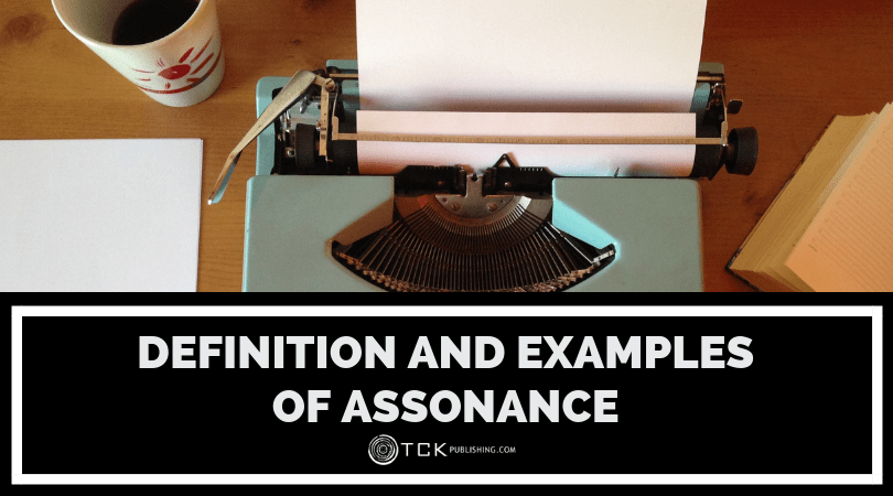 Assonance: Definition and Examples from Literature