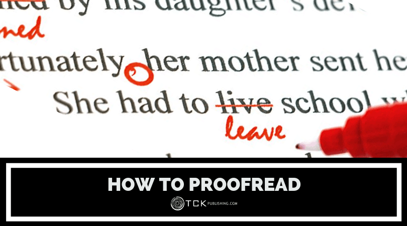 How to Proofread: Tips for a Cleaner Draft