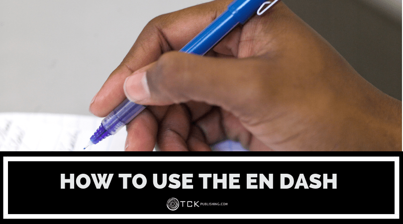When and How to Use an En Dash