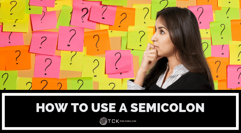 How to Use a Semicolon: Rules and Examples