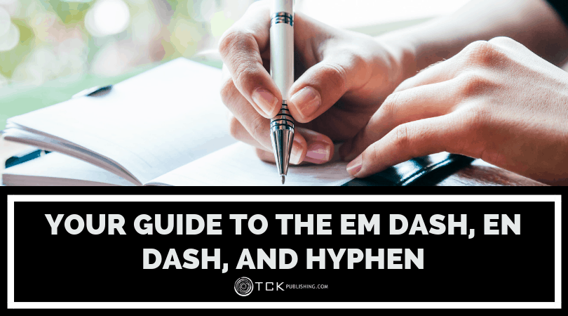 How to Use Dashes: Your Guide to the Em Dash, En Dash, and Hyphen