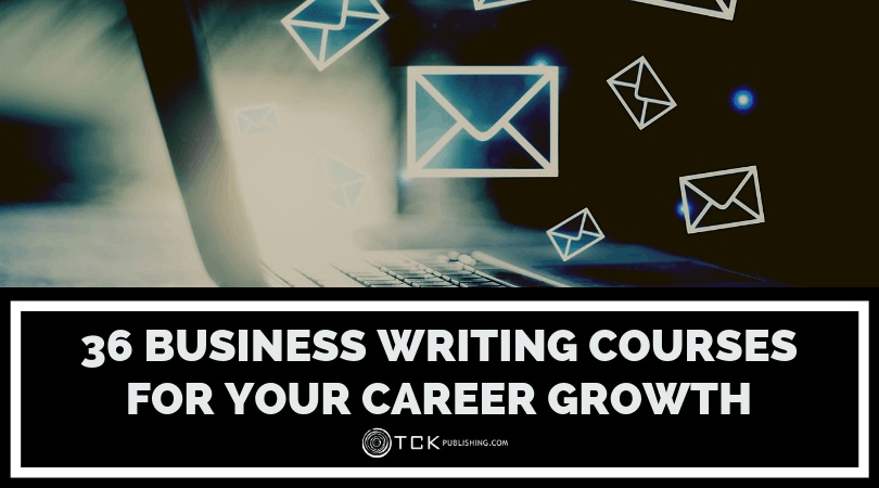 36 Business Writing Courses for Your Career Growth