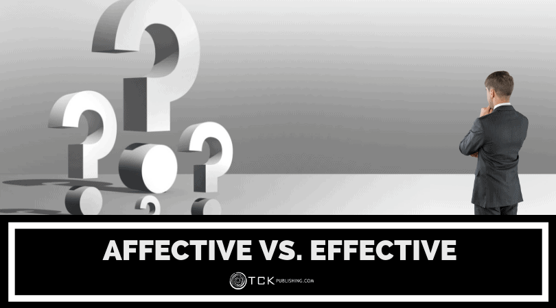 Affective vs. Effective: What's the Difference? Image