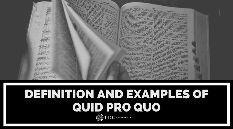 What Is Quid Pro Quo? Definition and Examples