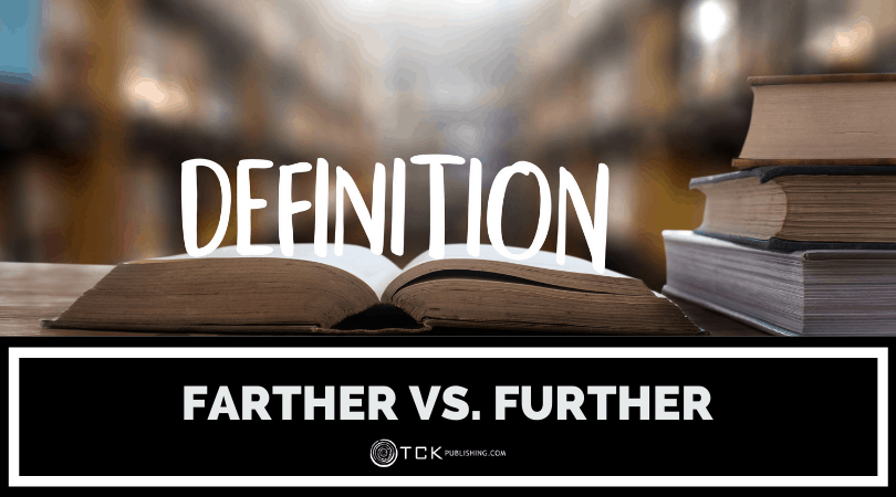 Farther vs. Further: When to Use Each Image