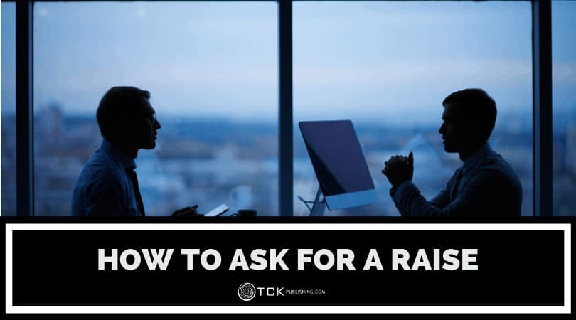 How to Ask for a Raise (And Get It): 6 Steps to Getting the Pay You Deserve