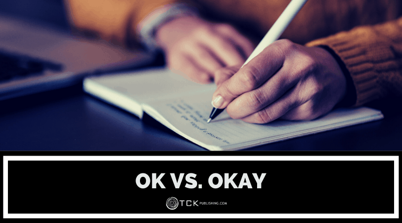 OK vs. Okay: Which One Should You Use? Image