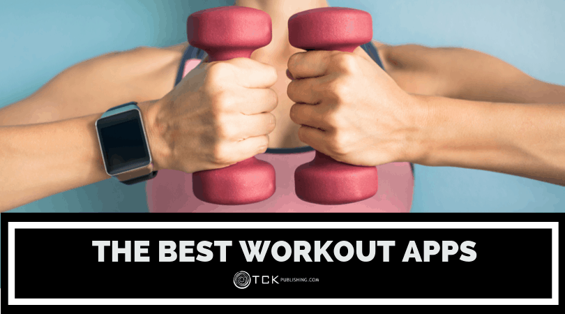 8 Best Workout Apps to Help You Reach Your Fitness Goals