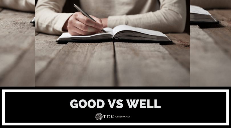 Good vs Well: Which One Should You Use? Image