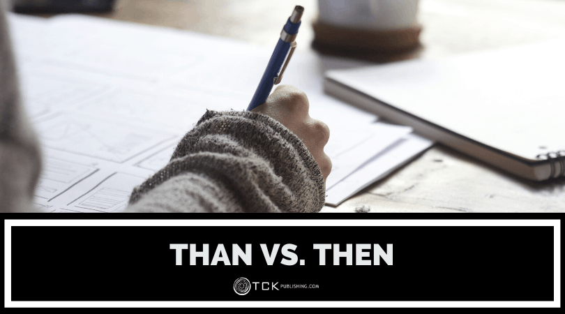 Than vs. Then: When to Use Each Image