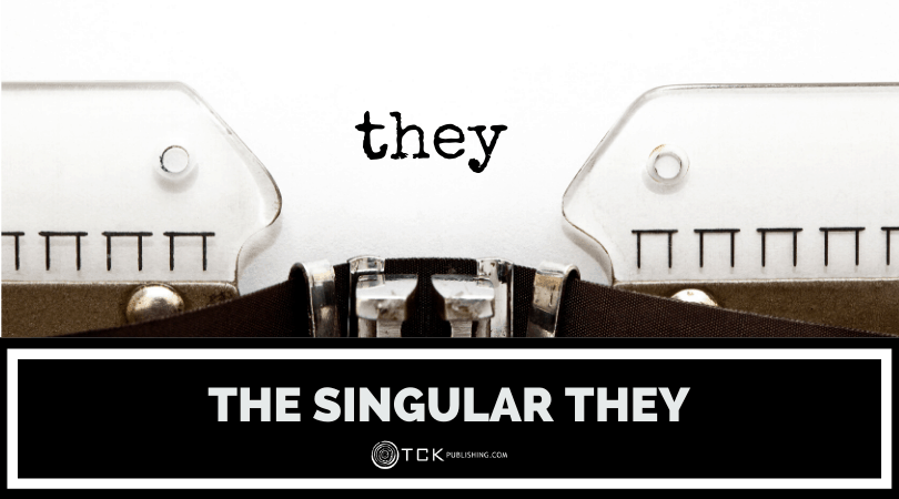 The Singular They: What Is It and When Should You Use It?