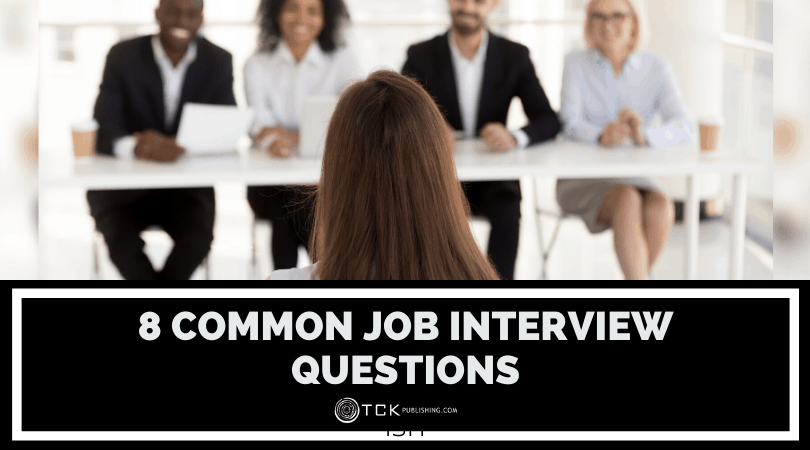 8 Common Job Interview Questions (And How to Answer Them)