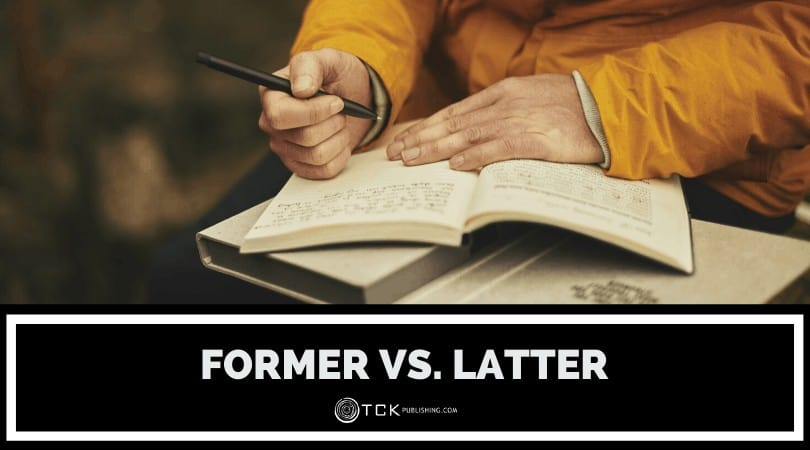 Former vs. Latter: Which is Which?