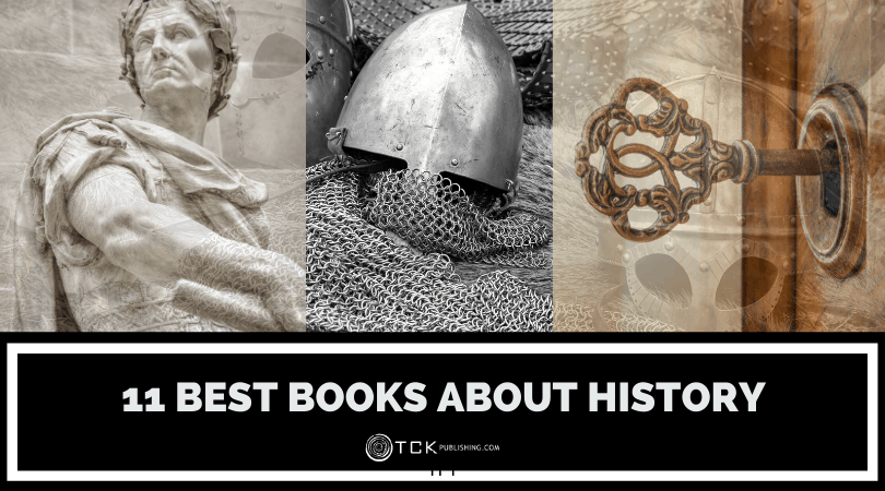 11 Best Books about History: Fascinating Reads for History Buffs