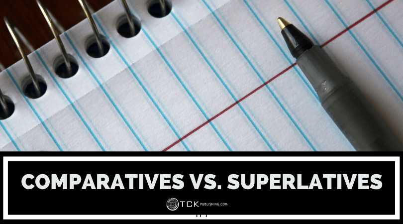 Comparatives vs. Superlatives: Which Adjective Do You Need?