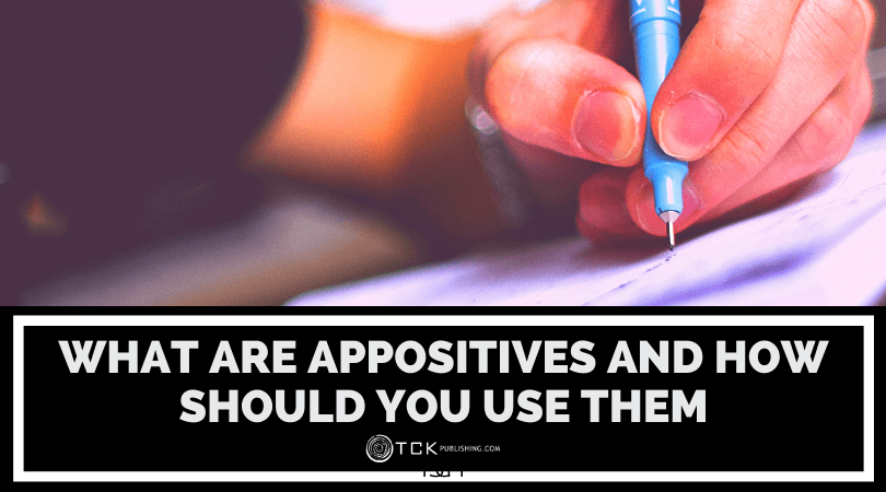 Appositives: What Are They and How Should You Use Them? Image