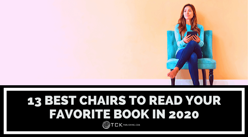 13 Best Reading Chairs to Help You Read in Comfort