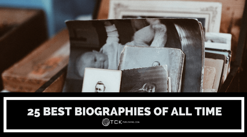 25 Best Biographies of All Time: Discover History's Most Intriguing Characters